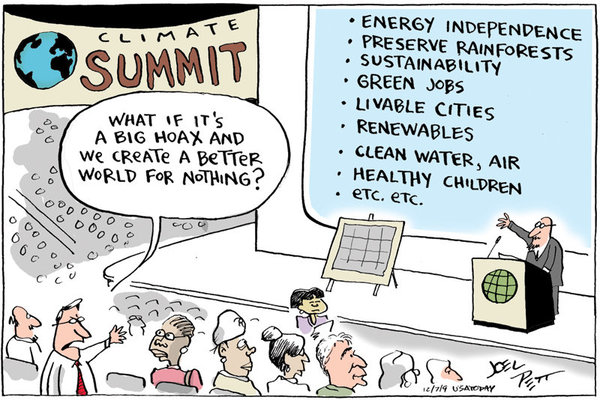 Cartoon showing a climate summit, with a screen saying: 'Energy independence, preserve rainforests, sustainability, green jobs, livable cities, renewables, clean water, air, healthy children, etc. etc.' In the audience, a man at a is saying, 'What if it's all the hoax and we create a better world for nothing?'