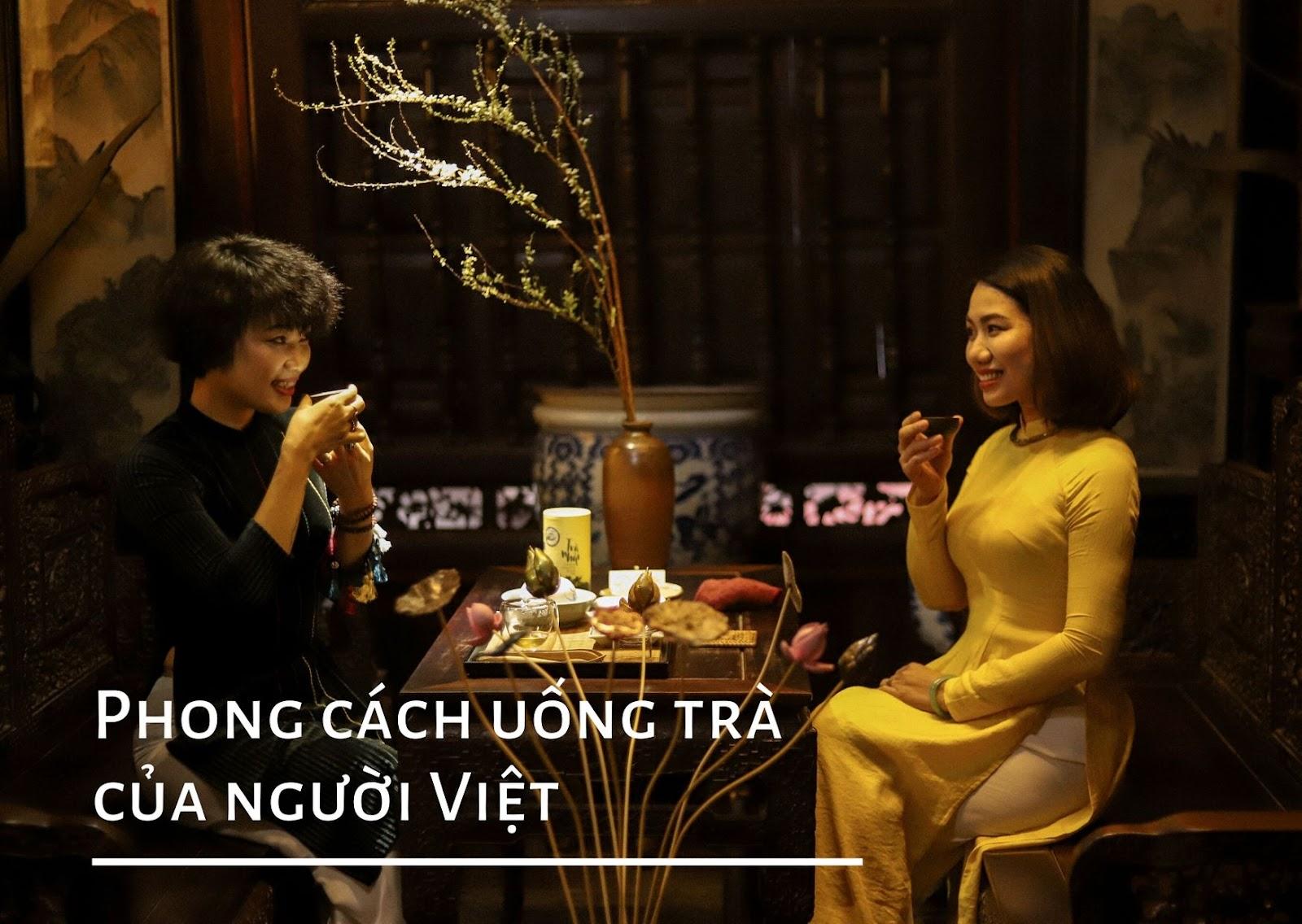 Người Việt uống trà mộc, trà ướp hương, trà hoa