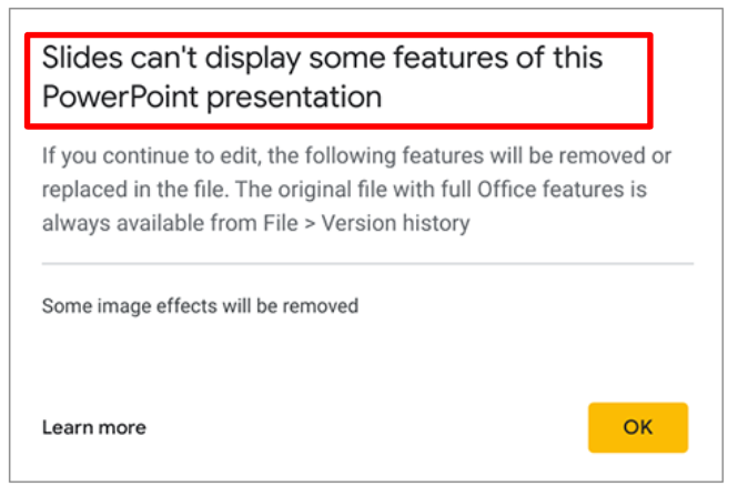 Google Slides can't display some features of this PowerPoint presentation