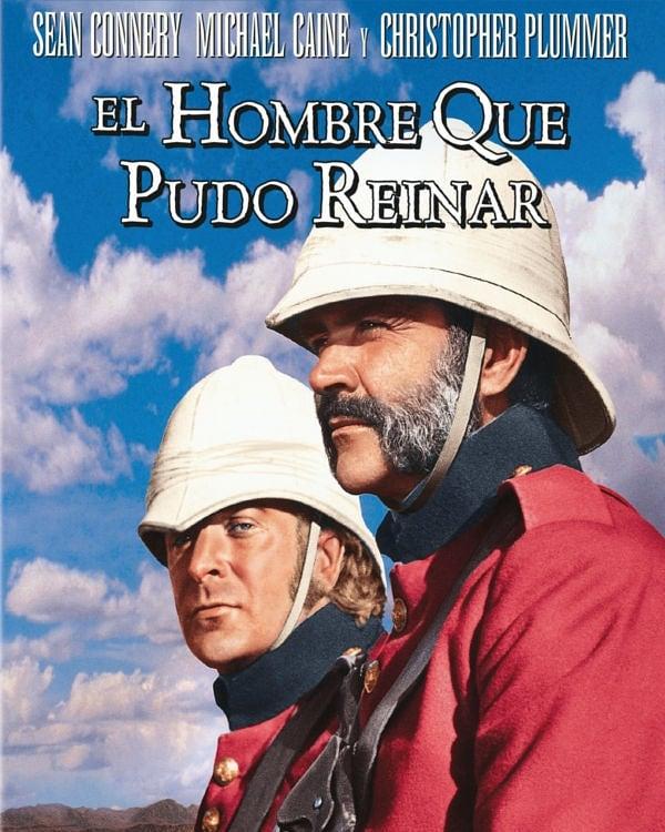El hombre que pudo reinar (1975, John Huston)