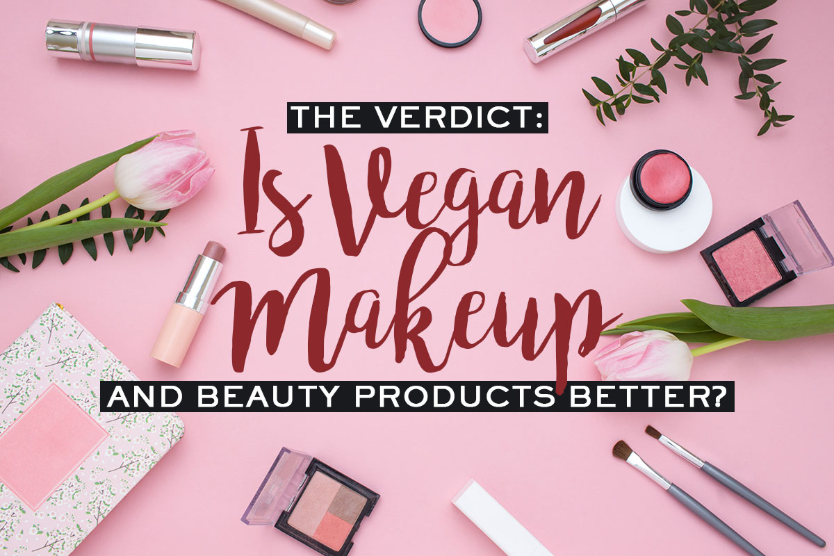 Vegan Makeup and Beauty Products