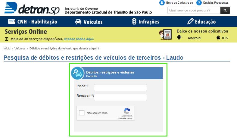 Insira o número da placa e do Renavam do veículo que deseja consultar no site do Detran SP