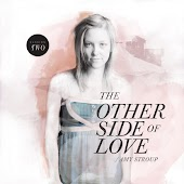 The Other Side of Love   Session Two
