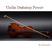 Violin Dubstep Power