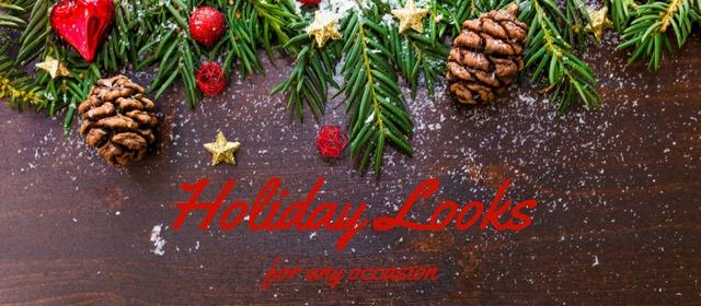 Holiday Looks.jpg