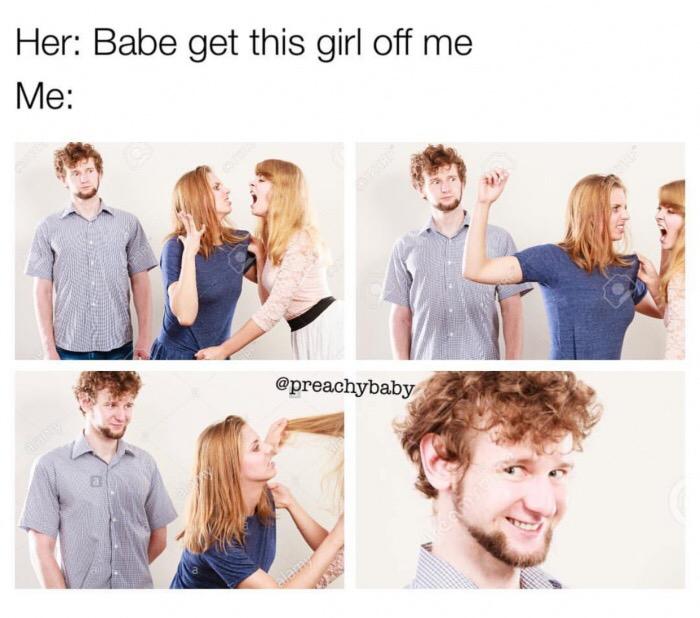 Struttura dank meme: quattro immagini in sequenza che ritraggono due ragazze che discutono animatamente. Una chiede al fidanzato, che le osserva, di separarle. Il ragazzo nell'ultimo quadrante ammicca senza far nulla.