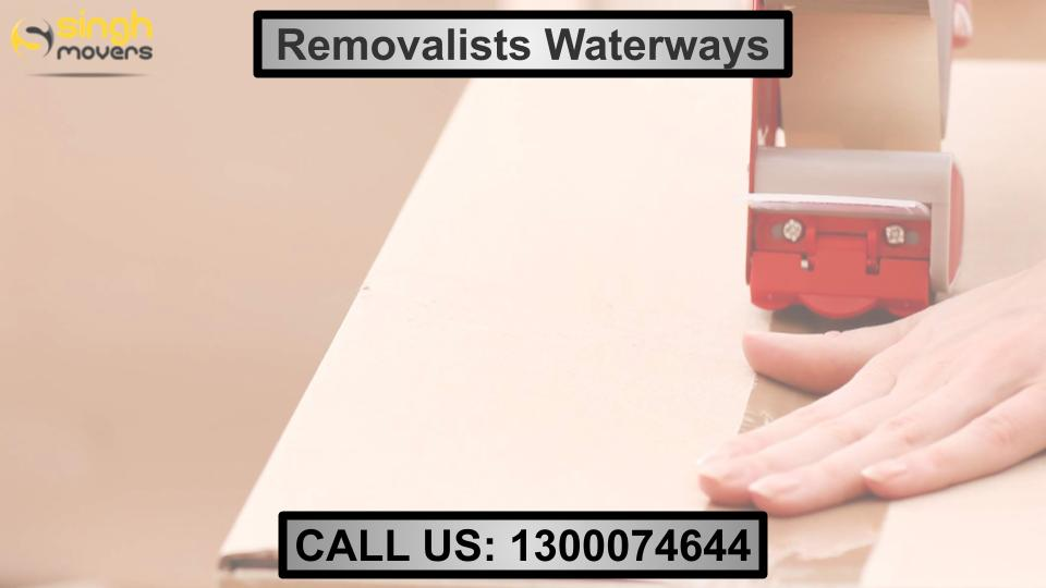Removalists Waterways