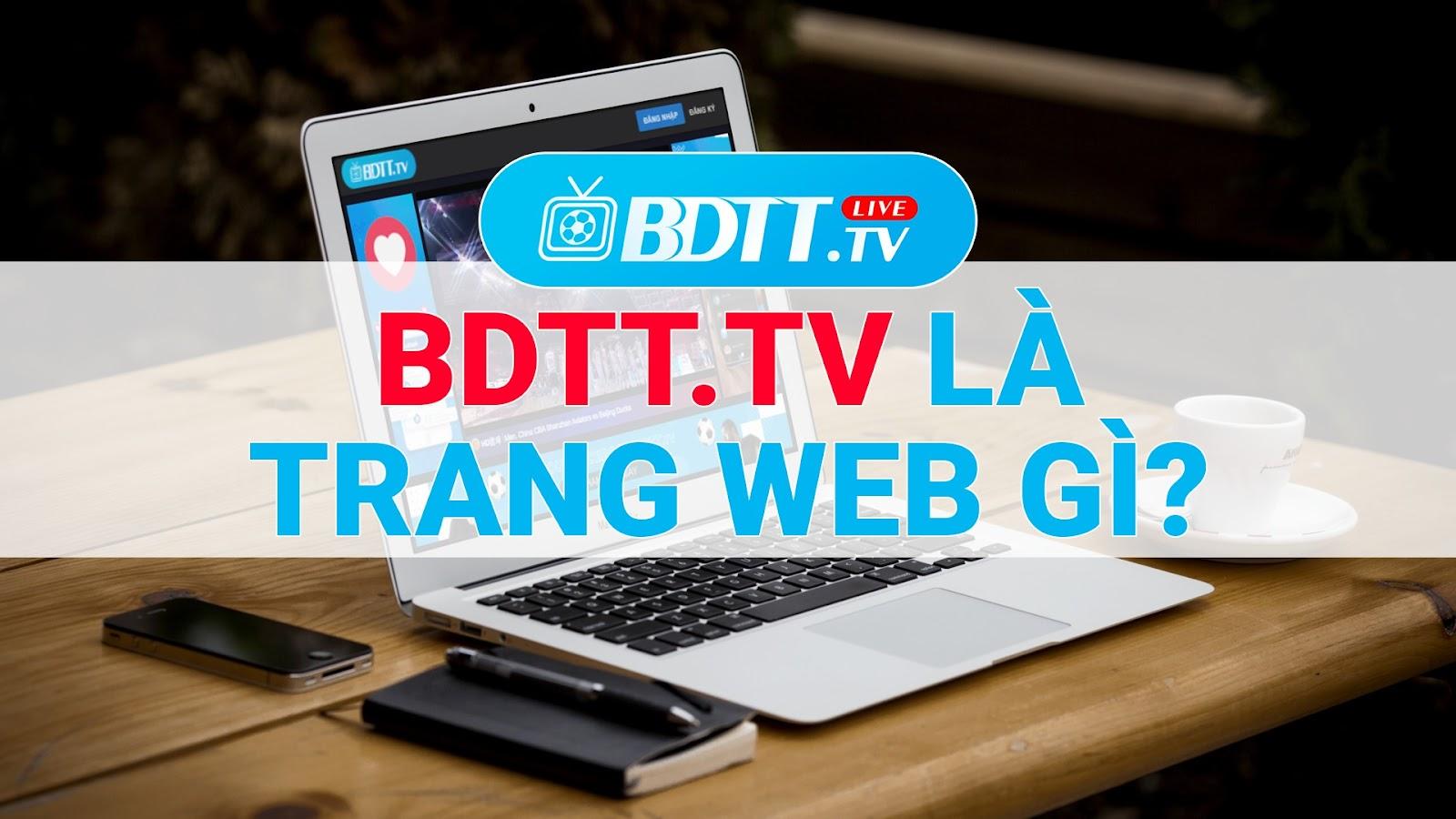 BDTT.tv - Xem trực tiếp bóng đá miễn phí chính thức đi vào hoạt động phục vụ trong thời gian qua, được rất nhiều anh em là Fan ruột của bóng đá gửi lời cảm ơn đến đội ngũ BLV của BDTT.tv, cũng như người sáng lập ra trang web này.