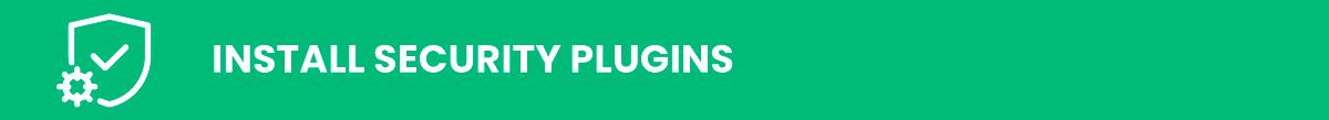 wordpress security: install security plugins