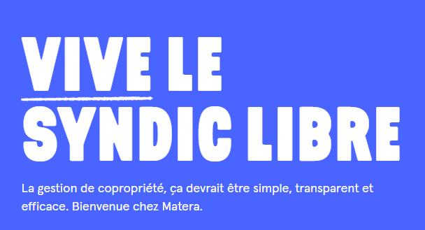 Promesse Matera : Vive le syndic libre