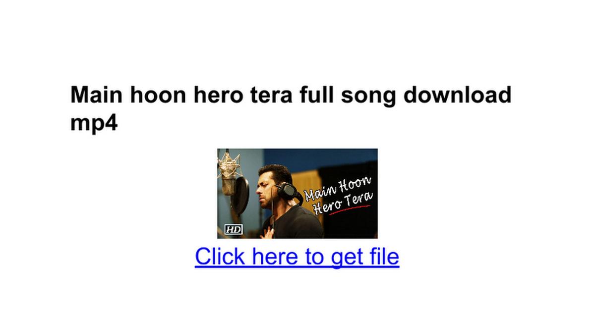 Main Hoon Hero Tera - Hero - Salman Khan - Full Audio - (Free Download
