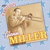 The Fabulous Glenn Miller and His Orchestra