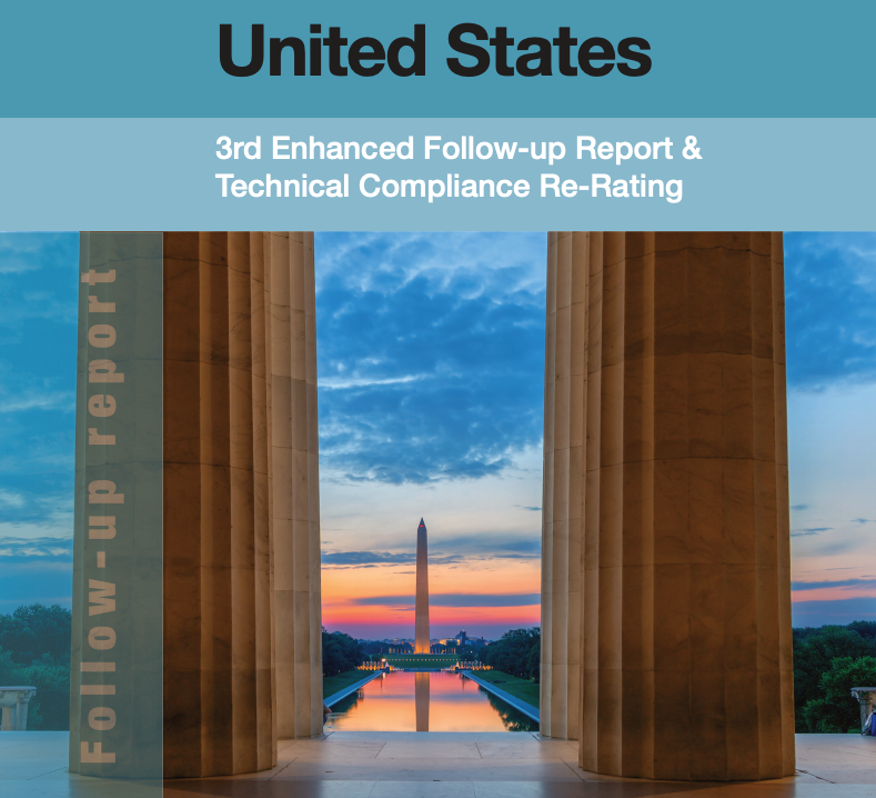 FATF 3rd Enhanced Follow-Up Report & Technical Compliance Re-rating on US