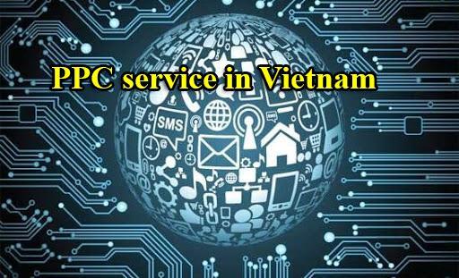 Tầm quan trọng của PPC service in Vietnam