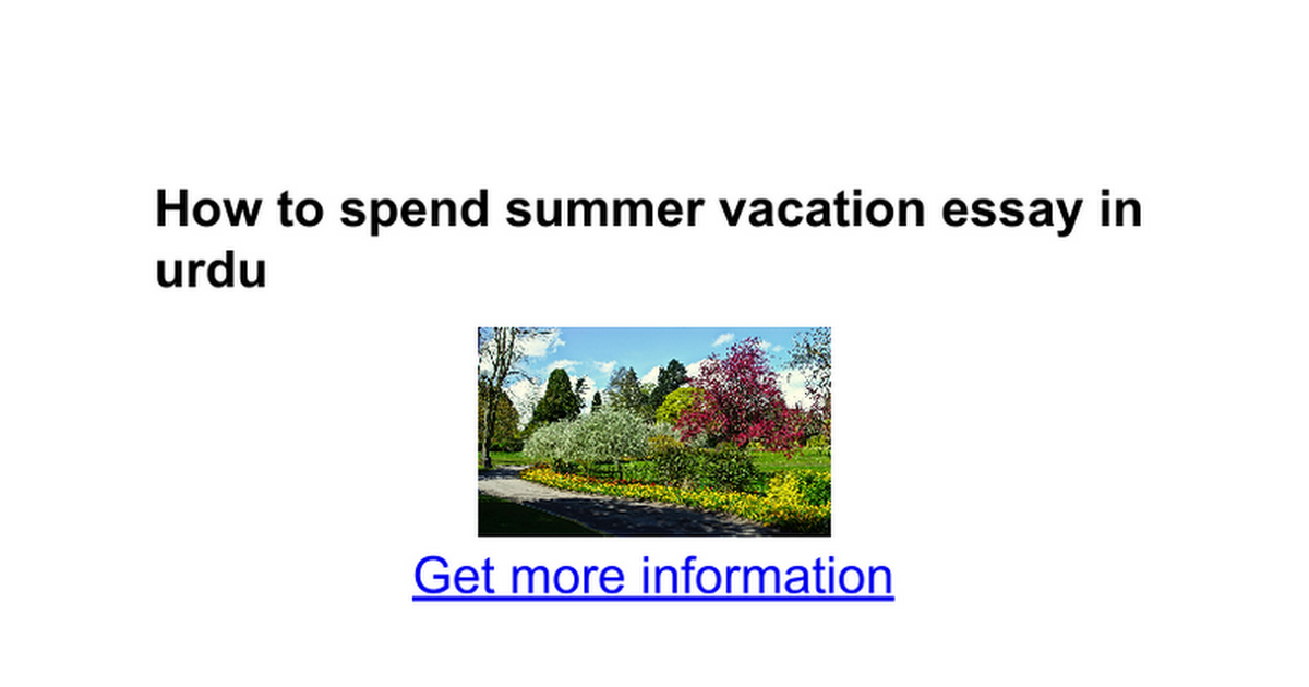 how to spend summer vacation essay in urdu google docs