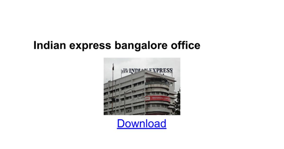 Indian express bangalore office - Google Docs