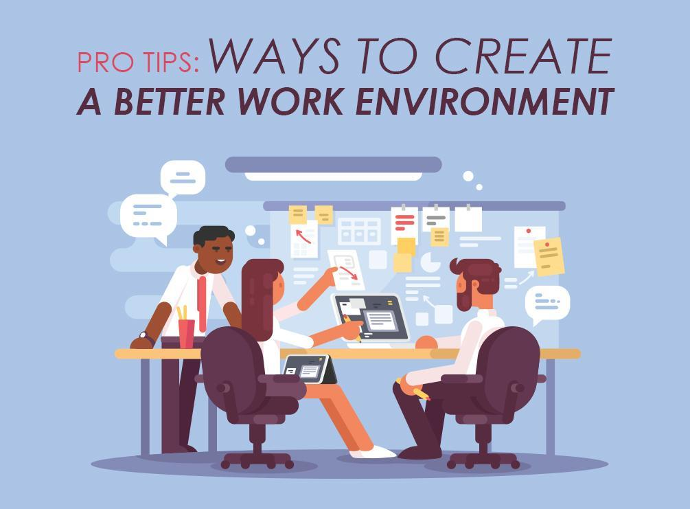 Better Work Environment