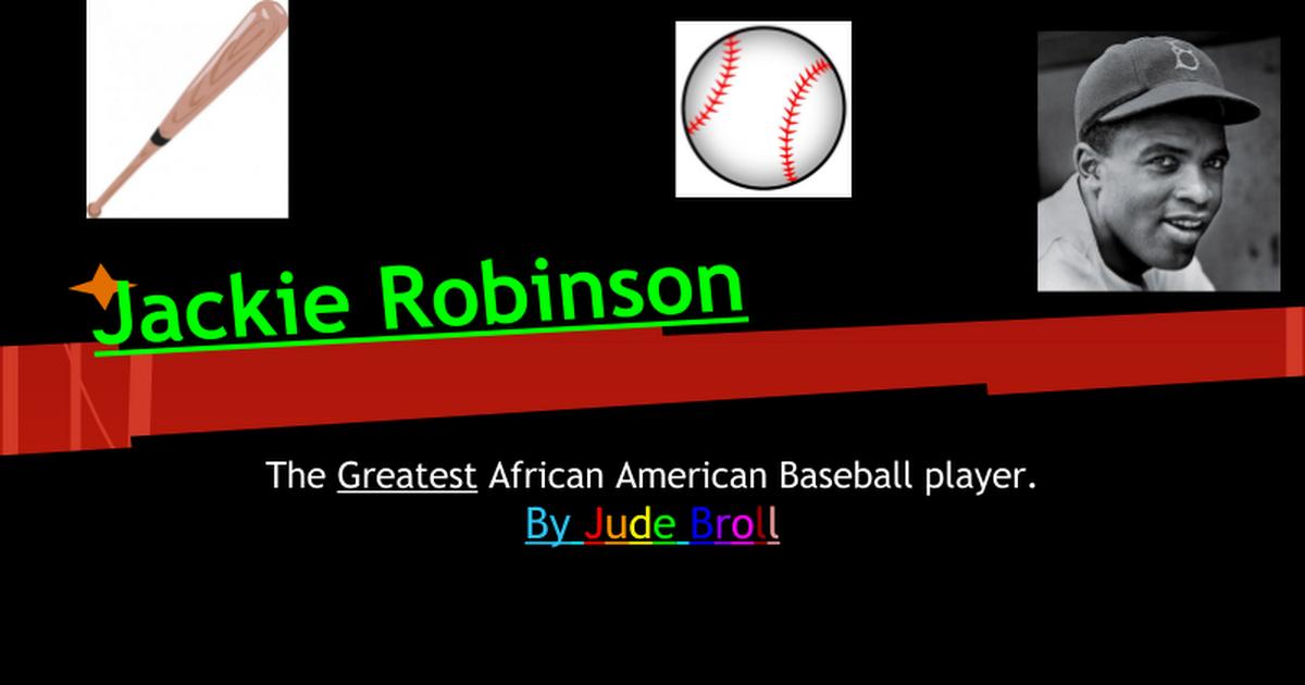 a biography of jackie robinson an american baseball player