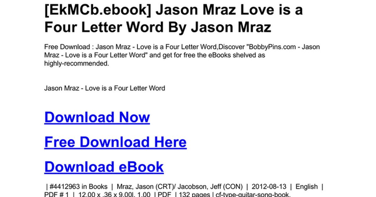 Jason Mraz Love Is A Four Letter Wordc Google Drive
