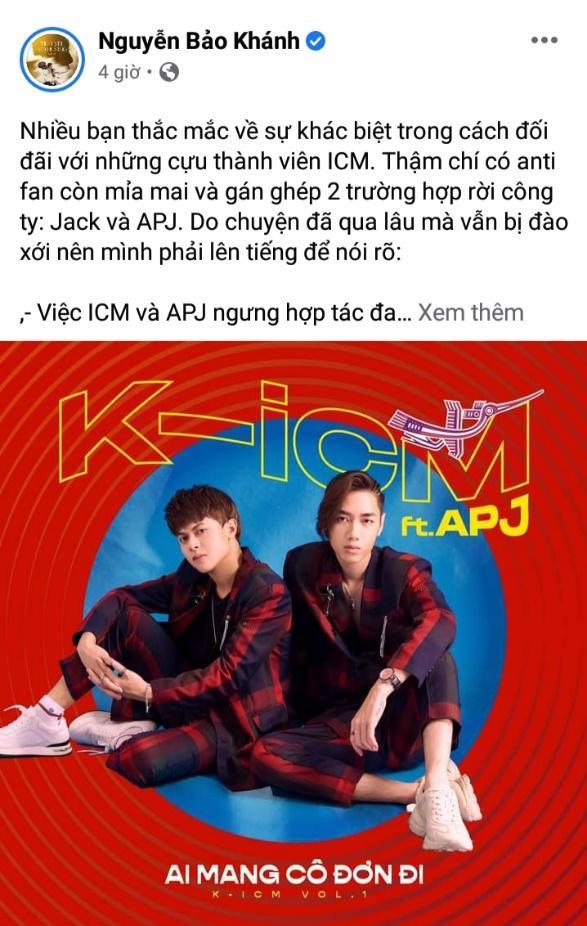 """K-ICM chính thức lên tiếng về những chỉ trích """"phân biệt đối xử"""" giữa hai cựu thành viên Jack và APJ"""