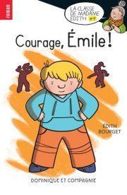 Courage, émile . Livre jeunesse chez Sooh Kooh