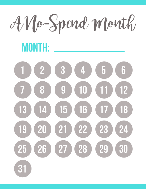Print & enjoy this FREE printable no-spend month calendar--for any and  every month! If you're lik… | Money saving plan, No spend challenge, Money  saving challenge
