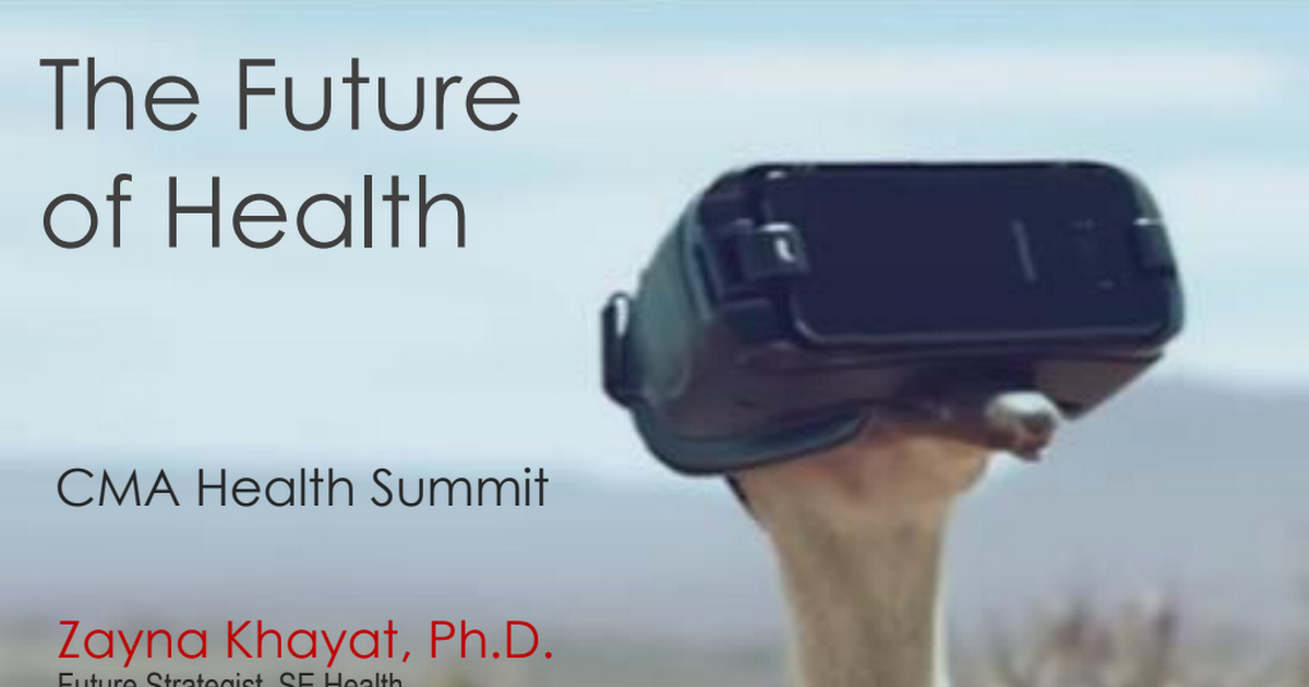 CMA Health Summit future of health Zayna Khayat 20180819