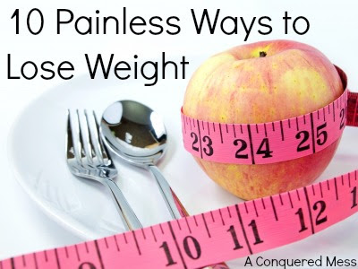 10 Painless Ways to Lose Weight