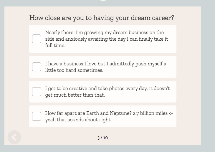 quiz question of How close are you to having your dream career