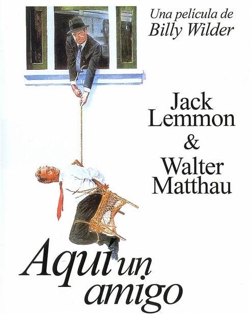 Aquí, un amigo (1981, Billy Wilder)