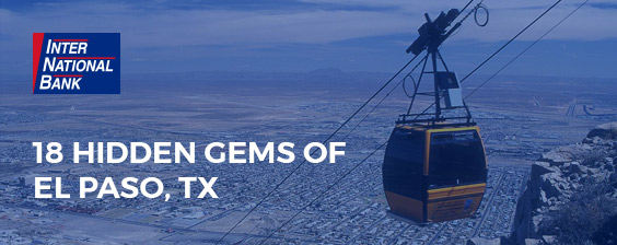 18 Hidden Gems of El Paso, TX