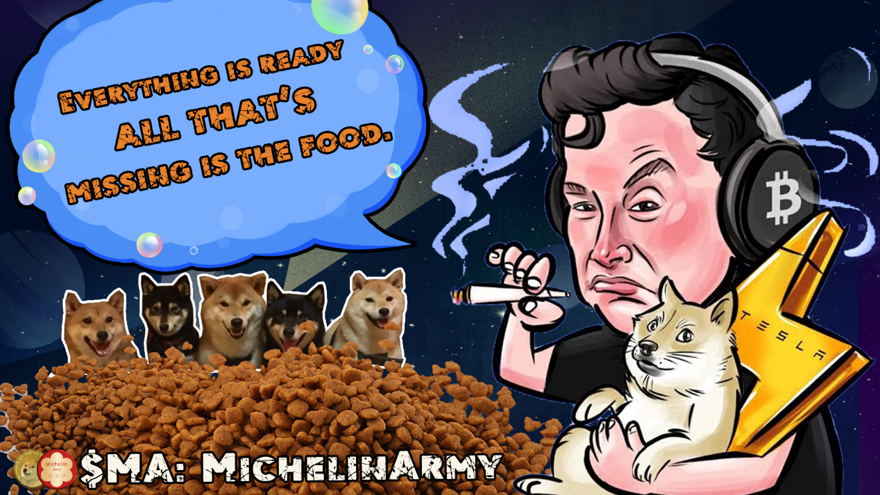 $MichelinArmy is the first blockchain token in the catering industry, Nicknamed the DOGEFOOD COIN