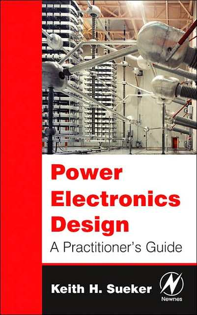 Power Electronics Design  A Practitioners Guide.jpg