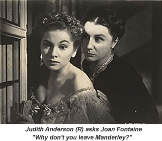 Judith Anderson and Joan Fontaine.