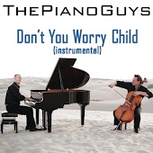 Don't You Worry Child (Instrumental)