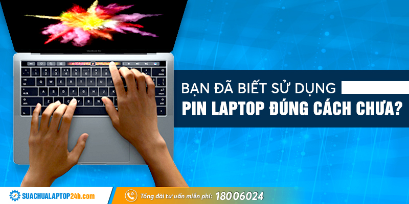 su-dung-pin-laptop-dung-cach
