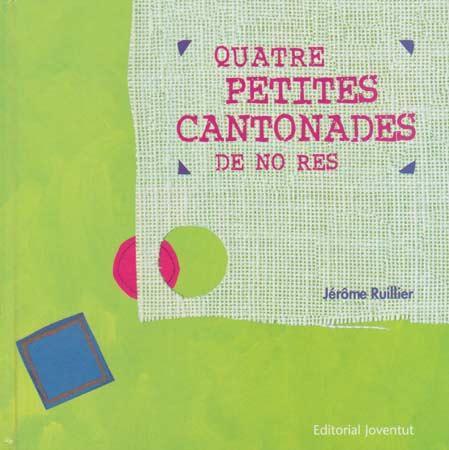 Quatre petites cantonades de no res - Editorial Juventud