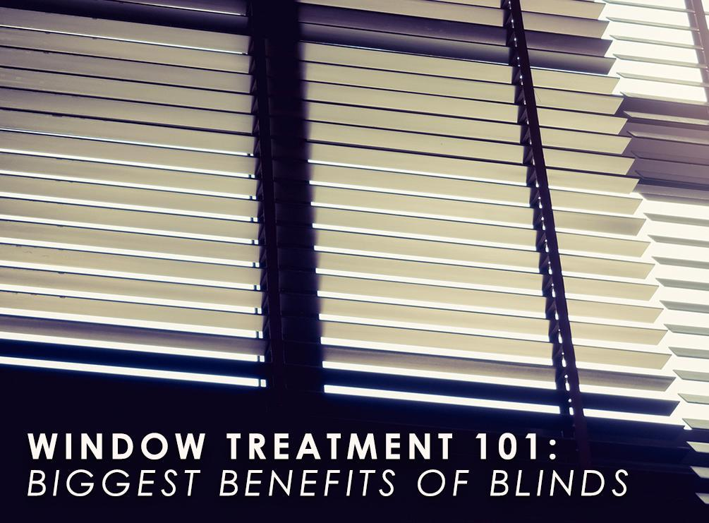 Biggest Benefits of Blinds