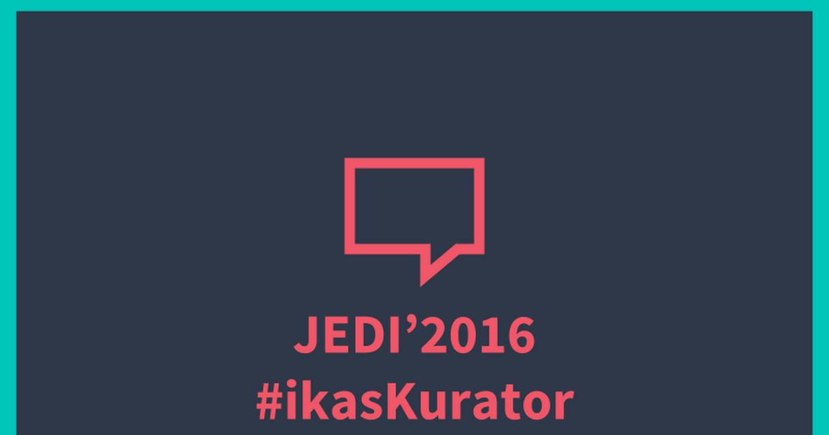 Thumbnail for JEDI2016 IkasKurator gaztelaniaz