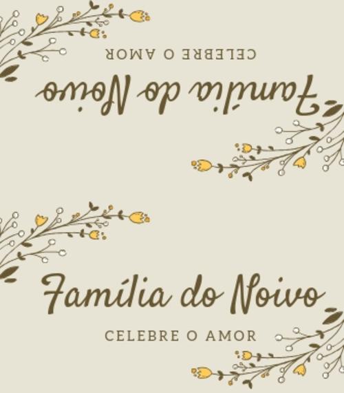 4. Placa para casamento família do noivo