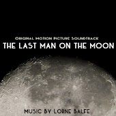 The Last Man On the Moon (Original Motion Picture Soundtrack)