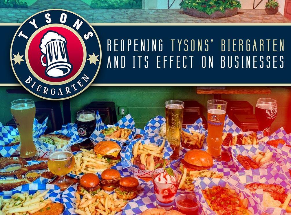 Reopening Tysons' Biergarten
