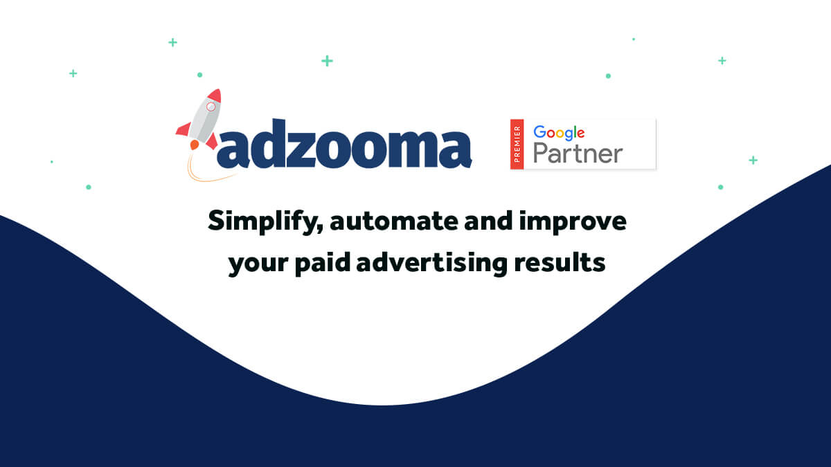 How to Use Adzooma to Maximise Your Advertising Campaigns
