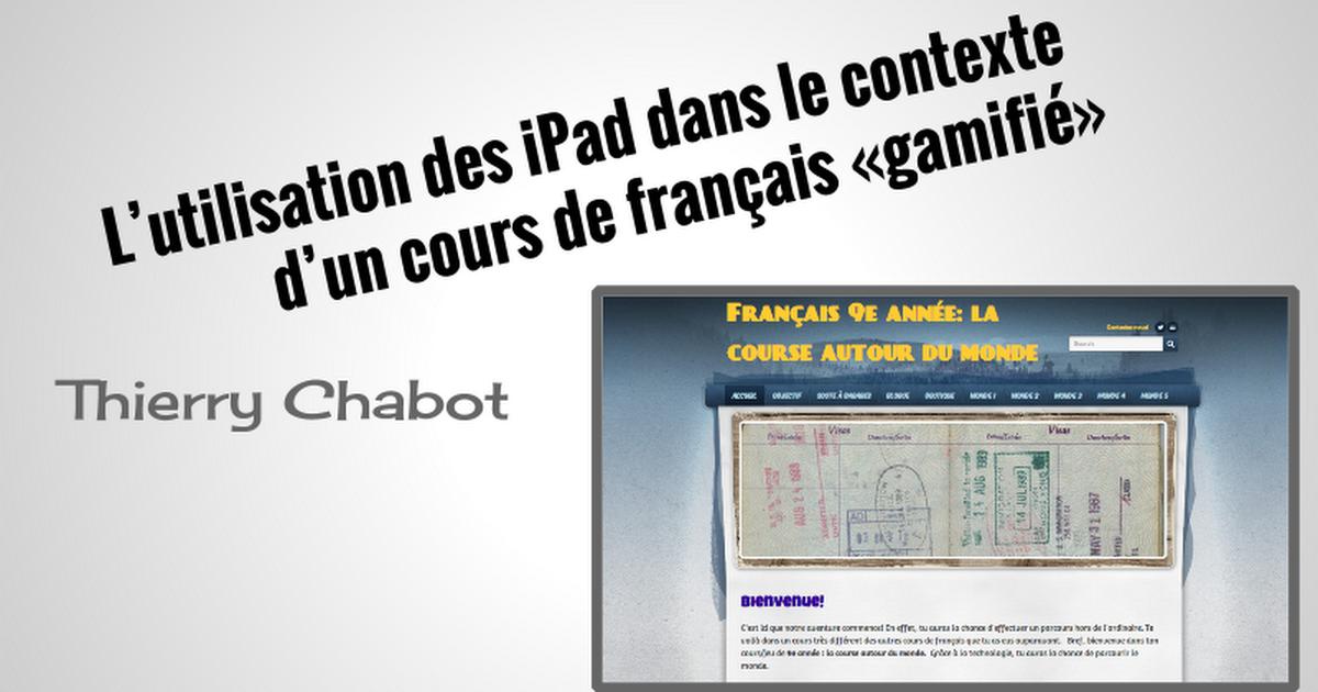 L'utilisation des iPad dans le contexte d'un cours de français «gamifié