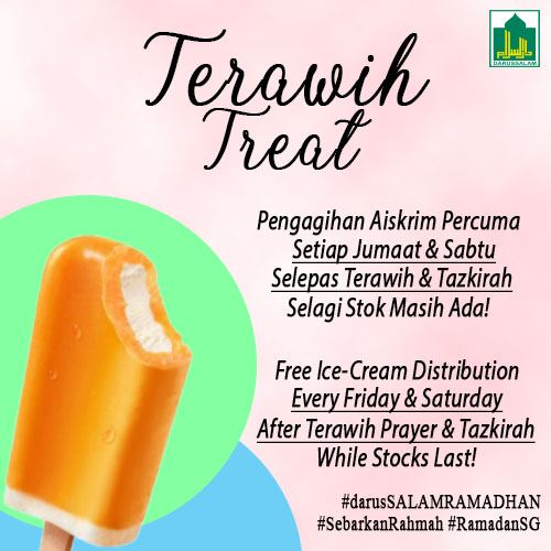 Free Ice-Cream after Terawih at Masjid Darussalam