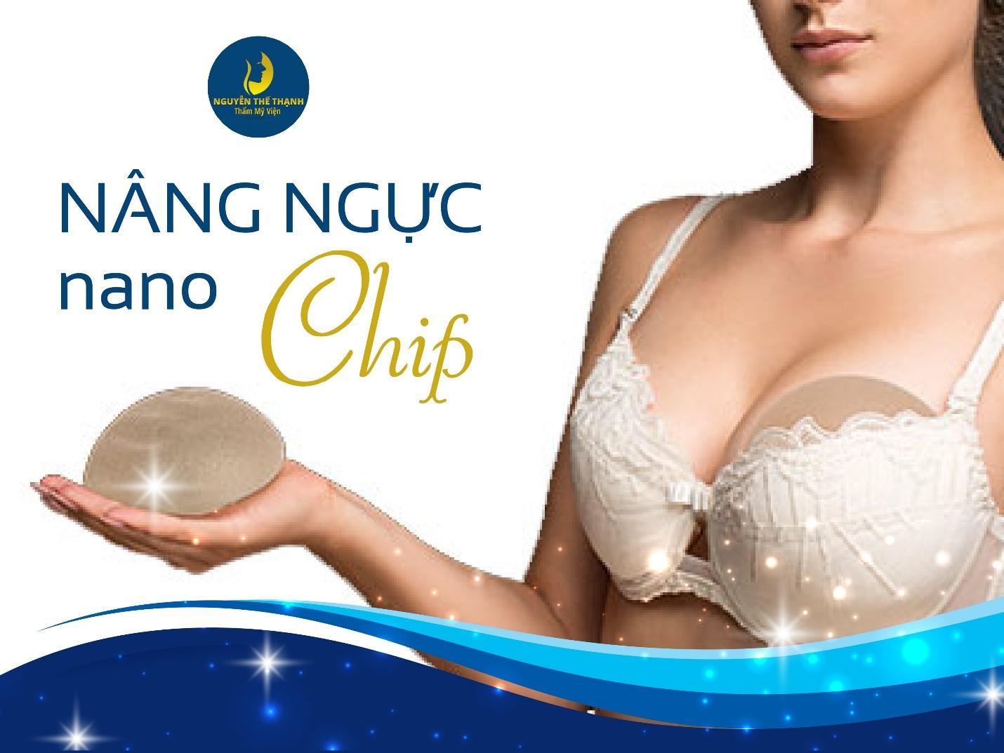 Ưu điểm của nâng ngực túi Nano Chip - Ảnh 1