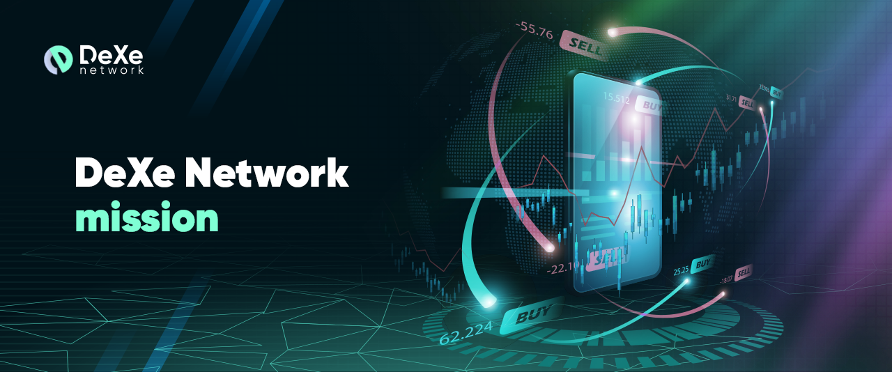 Blog DeXe Network Mission