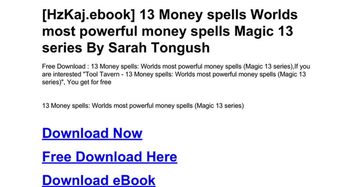 13-money-spells-worlds-most-powerful-money-spells-magic-13-series