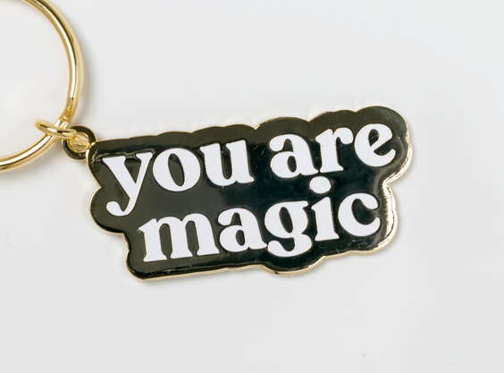 Image of You are Magic Keychain