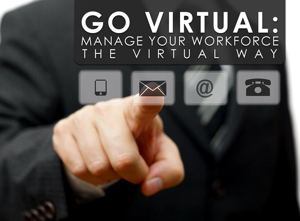 Workforce the Virtual Way